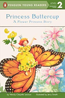 Princess Buttercup: A Flower Princess Story 9780613356190