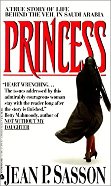 Princess: A True Story of Life Behind the Veil in Saudi Arabia 9780613293259