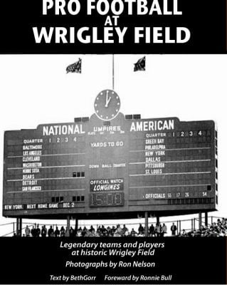 Pro Football at Wrigley Field 9780615396118
