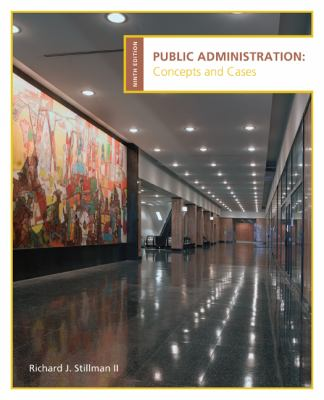 Public Administration: Concepts and Cases 9780618993017