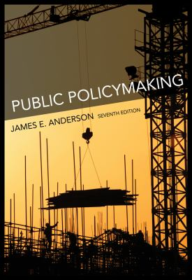 Public Policymaking: An Introduction 9780618974726