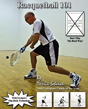 Racquetball 101 9780615238890
