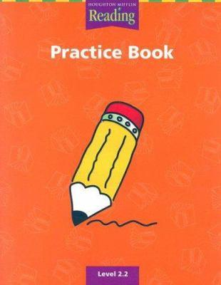 Reading Practice Book Level 2.2 9780618064526