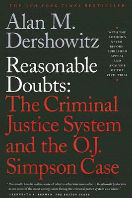Reasonable Doubts: The Criminal Justice System and the O.J. Simpson Case 9780613920193