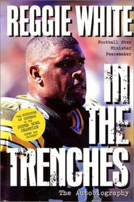 Reggie White in the Trenches: The Autobiography 9780613151115