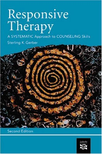 Responsive Therapy: A Systematic Approach to Counseling Skills 9780618131198