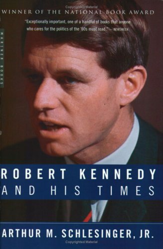 Robert Kennedy and His Times 9780618219285
