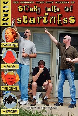 Scary Tales of Scariness