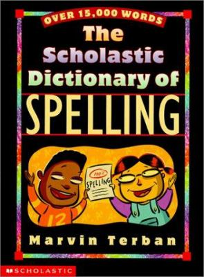 Scholastic Dictionary of Spelling 9780613286336