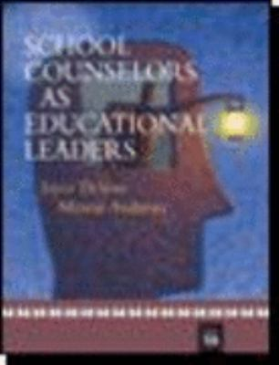 School Counselors as Educational Leaders 9780618567935
