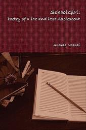 School Girl: Poetry of a Pre and Post Adolescent