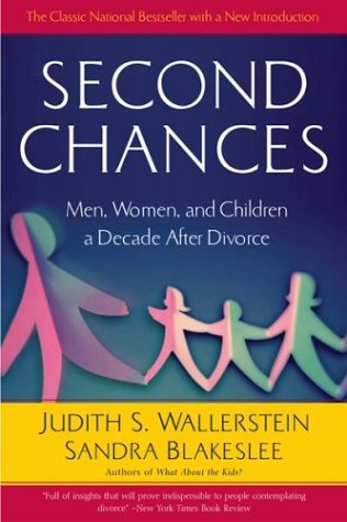 Second Chances: Men, Women and Children a Decade After Divorce 9780618446896
