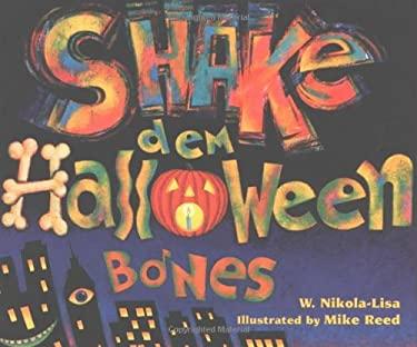 Shake Dem Halloween Bones 9780618070343