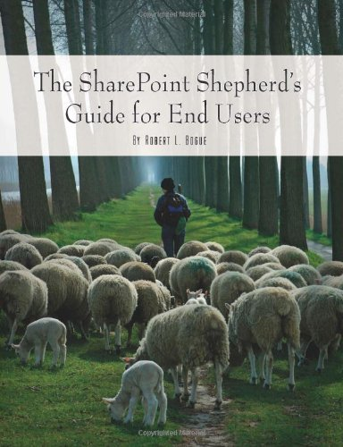 Sharepoint Shepherd's Guide for End Users 9780615194493