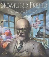 Sigmund Freud: Pioneer of the Mind 2331223