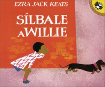 Silbale a Willie (Whistle for Willie) 9780613058742