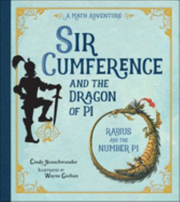 Sir Cumference and the Dragon of Pi 9780613352284