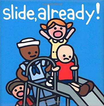 Slide, Already! 9780618496433