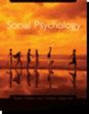 Social Psychology: Text with CD-ROM and Critical Thinking Reader [With CDROM] 9780618487561