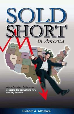 Sold Short in America 9780615406206