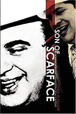 Son of Scarface: A Memoir by the Grandson of Al Capone 9780615156651