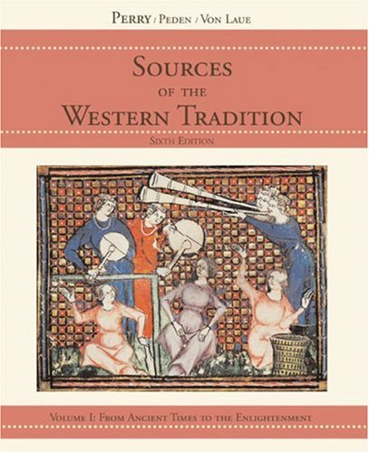 Sources of the Western Tradition, Volume 1: From Ancient Times to the Enlightenment 9780618473861