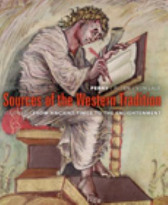 Sources of the Western Tradition Volume I: From Ancient Times, to the Enlightenment 9780618958559