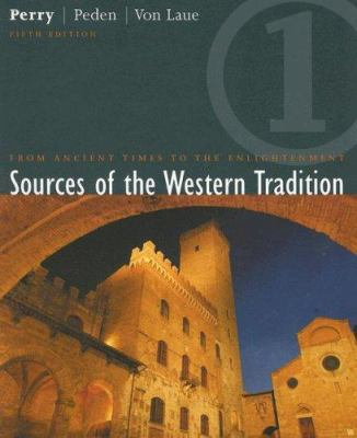 Sources of the Western Tradition: Volume I: From Ancient Times to the Enlightenment 9780618162277
