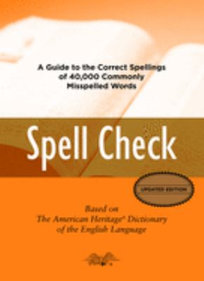 Spell Check: Based on the American Heritage Dictionary of the English Language 9780618846924