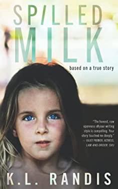 Spilled Milk: Based on a true story