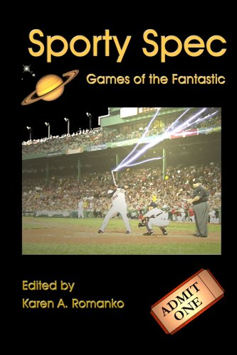 Sporty Spec: Games of the Fantastic 9780615173610