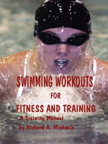 Swimming Workouts for Fitness and Training 9780615200590