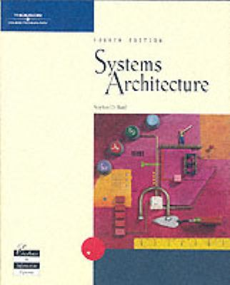 Systems Architecture, Fourth Edition 9780619159788