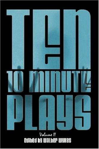 Ten 10-Minute Plays: Volume II 9780615240008