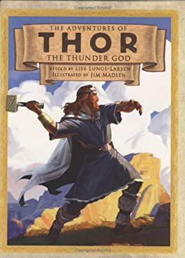 The Adventures of Thor the Thunder God 9780618473014