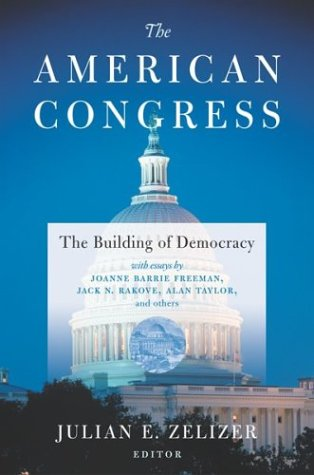 The American Congress: The Building of Democracy 9780618179060