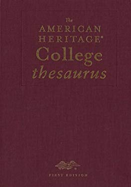 The American Heritage College Thesaurus, Deluxe Edition 9780618460298