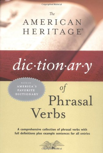 The American Heritage Dictionary of Phrasal Verbs 9780618592609
