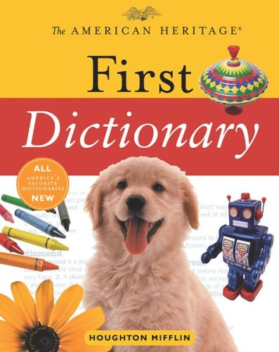 The American Heritage First Dictionary 9780618677665