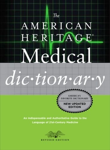 The American Heritage Medical Dictionary 9780618824359