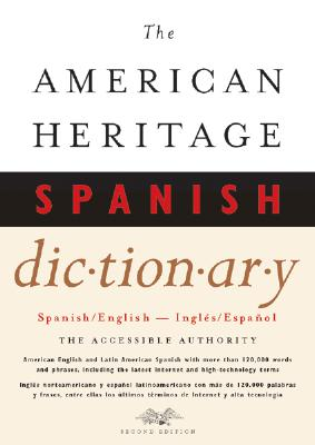 The American Heritage Spanish Dictionary: Spanish/English, Ingles/Espanol 9780618127702