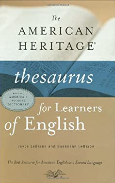 The American Heritage Thesaurus for Learners of English 9780618129904