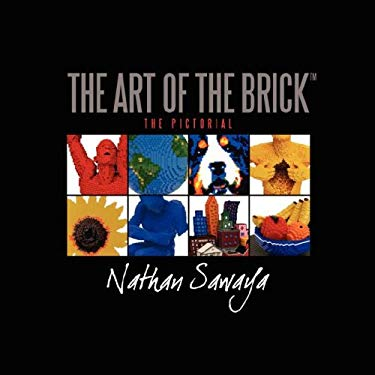 The Art of the Brick - The Pictorial 9780615171296