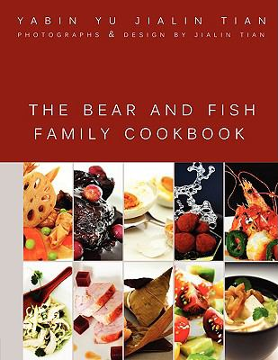 The Bear and Fish Family Cookbook 9780615276274