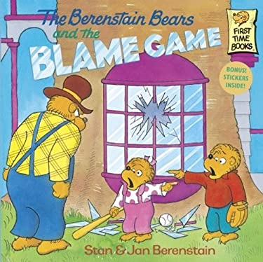 The Berenstain Bears and the Blame Game 9780613045841