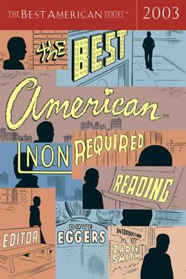 The Best American Nonrequired Reading 2003 9780618390731