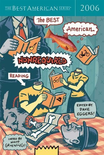 The Best American Nonrequired Reading 9780618570508