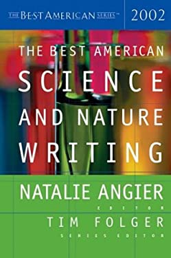 The Best American Science and Nature Writing 2002 9780618082971