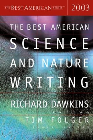 The Best American Science and Nature Writing 2003 9780618178919