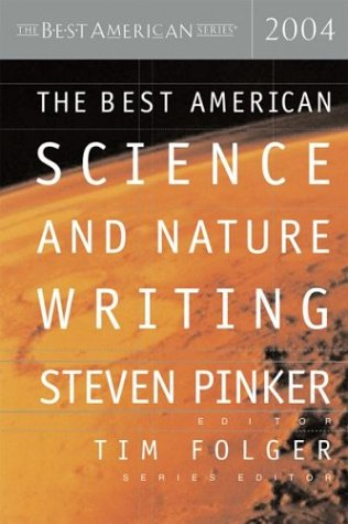 The Best American Science and Nature Writing 2004 9780618246977